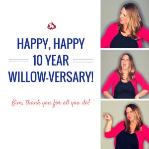 HAPPY 10 YEAR WILLOW-VERSARY! (2)
